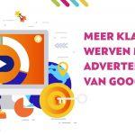 Meer klanten werven met Google advertenties
