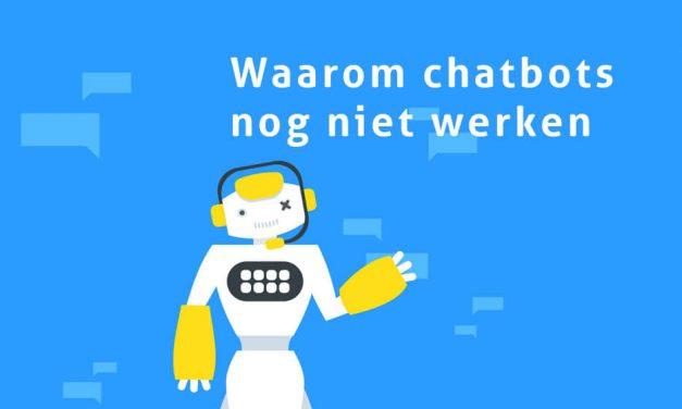 Waarom chatbots nog niet werken
