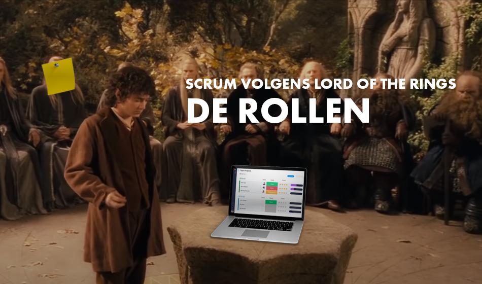 SCRUM volgens Lord of the Rings – De Rollen